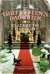 The Thief Queen's Daughter - Elizabeth Haydon