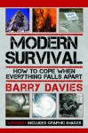 Modern Survival: How to Cope When Everything Falls Apart - Barry Davies