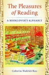 The ABCs of Reading: What We Know about Reading, Readers, and Books - Catherine Ross