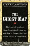 The Ghost Map - Steven Johnson