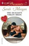 The Sicilian's Virgin Bride - Sarah Morgan