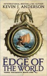 The Edge of the World - Kevin J. Anderson