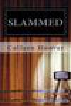 Slammed (Slammed, #1) - Colleen Hoover,  Heidi Baker