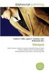 Versace - Frederic P. Miller, Agnes F. Vandome, John McBrewster