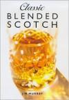 Classic Blended Scotch - Jim Murray