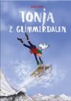 Tonja z Glimmerdalen - Heleen Brulot, Maria Parr, Aneta W. Haldorsen