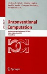 Unconventional Computation: 9th International Conference, UC 2010 Tokyo, Japan, June 21-25, 2010, Proceedings - Christian S. Calude, Masami Hagiya, Kenichi Morita, Grzegorz Rozenberg, Jonathan Timmis