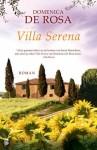 Villa Serena - Domenica De Rosa, Iris Bol, Marcel Rouwé
