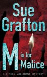 M Is For Malice - Sue Grafton
