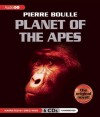 Planet of the Apes - Pierre Boulle, Greg Wise