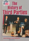 The History of Third Parties - Norma Jean Lutz