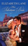 His Substitute Bride - Elizabeth Lane