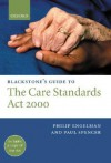 Blackstone's Guide to the Care Standards ACT 2000 - Philip Engelman, Paul Spencer
