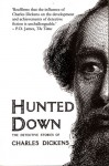Hunted Down: The Detective Stories of Charles Dickens - Charles Dickens, Peter Haining