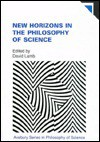 New Horizons in the Philosophy of Science - David Lamb