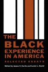 The Black Experience in America: Selected Essays - James Campbell Curtis, Lewis L. Gould