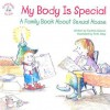 My Body Is Special: A Family Book about Sexual Abuse - Cynthia Geisen, R.W. Alley