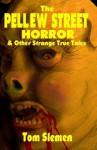The Pellew Street Horror - Tom Slemen