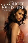 Ghost Whisperer, Volume 2: The Muse - Barbara Kesel, Brian Miller, Adriano Loyola