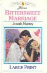 Bittersweet Marriage - Jeneth Murrey