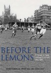 Before The Lemons: Bath Rfu 1865 1965 - Kevin Coughlan, Peter Hall, Colin Gale