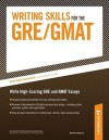 Writing Skills for the GRE and GMAT Tests - Petersons Publishing