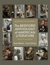 The Bedford Anthology of American Literature, Shorter Edition: Beginnings to the Present - Susan Belasco, Linck Johnson