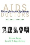 AIDS Doctors - Ronald Bayer, Gerald M. Oppenheimer