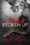 Almost Broken Up - Angela Orlowski-Peart