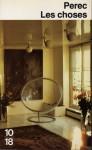 Les Choses: Une histoire des années soixante - Georges Perec