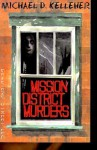 Mission District Murders - Michael Kelleher, John P. Rutledge, Christine Mrazovich