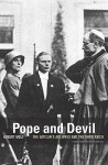 Pope and Devil: The Vatican's Archives and the Third Reich - Hubert Wolf, Kenneth Kronenberg