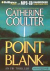 Point Blank (FBI Thriller, #10) - Catherine Coulter, Dick Hill