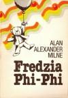 Fredzia Phi-Phi - Monika Adamczyk, A.A. Milne