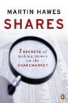 Shares - 7 secrets of making money on the sharemarket - Martin Hawes