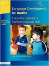 Language Development 2: Circle Time Sessions to Improve Maths Language Skills - Marion Nash, Jackie Lowe