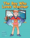 The Boy Who Loves Weather - Susie Fasbinder, George Fasbinder, Bill Jones