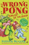 The Wrong Pong: Singin' in the Drain - Steven Butler