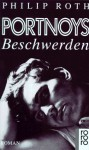 Portnoys Beschwerden - Philip Roth