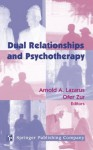 Dual Relationships And Psychotherapy - Arnold A. Lazarus, Ofer Zur