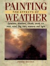 Painting the Effects of Weather - Patricia Seligman