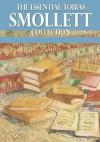 The Essential Tobias Smollett Collection - Tobias Smollett
