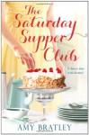 The Saturday Supper Club - Amy Bratley