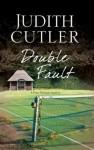 Double Fault (A Fran Harman Mystery) - Judith Cutler
