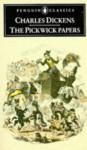 The Pickwick Papers - Charles Dickens, Robert Seymour, Robert L. Patten