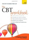The CBT Workbook: A Teach Yourself Guide (Teach Yourself (McGraw-Hill)) - Stephanie Fitzgerald
