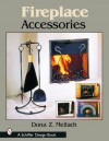 Fireplace Accessories - Dona Z. Meilach