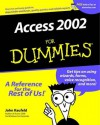 Access 2002 For Dummies - John Kaufeld