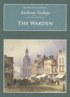 Warden (Nonsuch Classics) - Anthony Trollope