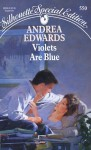 Violets Are Blue - Andrea Edwards